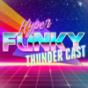 HyperFunkyThunderCast Podcast Download
