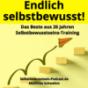 Selbstbewusstsein-Podcast.de für dein selbstbestimmtes, freies Leben Podcast Download