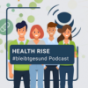 HEALTH RISE PODCAST Podcast Download