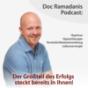 Doc Ramadanis Podcast: Hypnose, Hypnotherapie, Persönlichkeitsentwicklung und Lebensenergie. Podcast Download