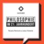 Philosophie im 21. Jahrhundert Podcast Download