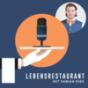Lebensrestaurant Podcast Download
