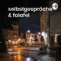 selbstgespräche & falafel Podcast Download