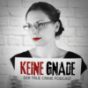 Podcast : KeineGnade