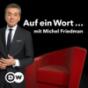 Auf ein Wort...: Mit Michel Friedman