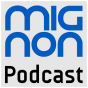 MignonPodcast. Podcast Download