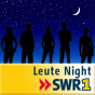 SWR1 - Leute night Podcast herunterladen
