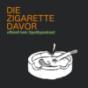 Die Zigarette Davor Podcast Download