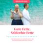 Gute Fette, Schlechte Fette Podcast Download