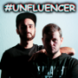 UNFLUENCER Podcast Download