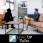 LEVEL UP Talks Podcast Download