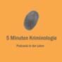 Podcast Download - Folge Folge 7: Psychologische Kriminalitätstheorien online hören