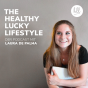 The healthy lucky Lifestyle - Der Podcast mit Laura de Palma. Podcast Download