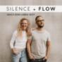 Silence and Flow - Der Podcast für deine Herzverbindung Podcast Download