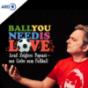 Ball you need is love – aus Liebe zum Fußball Podcast Download