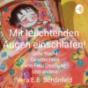 Mit leuchtenden Augen einschlafen! Gute Nacht Geschichten von Frau UseBuse und Andere Podcast Download