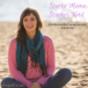 Starke Mama, starkes Kind - Hochsensibel gemeinsam wachsen Podcast Download