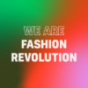 We are Fashion Revolution Podcast Download