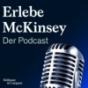 Podcast Download - Folge #Stefanie: Recruiting und Einstieg bei McKinsey. online hören