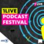 1LIVE Podcastfestival Podcast Download
