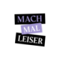 Mach mal leiser Podcast Download