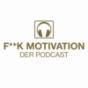 Podcast Download - Folge #14 Best of Stressmanagement - F**K MOTIVATION - Der Podcast online hören