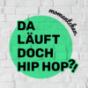 Da Läuft Doch HipHop ?! Podcast Download
