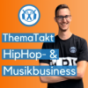 ThemaTakt - Der HipHop-Business-Podcast Podcast Download