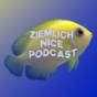 Ziemlich Nice Podcast Podcast Download