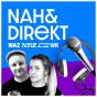 nah und direkt Podcast Download