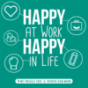 Happy at work - happy in life Podcast Download