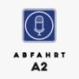 Abfahrt A2 Podcast Download