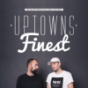 Uptowns Finest - Der Hip Hop Podcast mit DJ Ron & FastPhive Podcast herunterladen