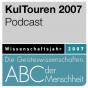KulTouren - Wissenschaftsjahr 2007 Podcast Download