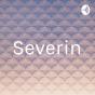 Severin Podcast Download