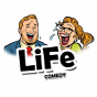 LiFe Comedy Podcast Download