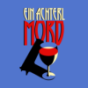 Ein Achterl Mord Podcast Download