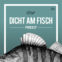 Dicht am Fisch Podcast Download