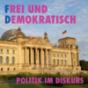 Frei und Demokratisch Podcast herunterladen