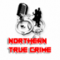 Northern True Crime Podcast herunterladen