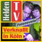 Helden TV - Verknallt in Köln Podcast herunterladen