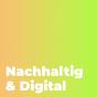 Podcast Download - Folge 001 Was hat es mit Nachhaltig & Digital auf sich? online hören