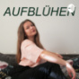 Aufblühen Podcast Download