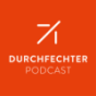 Durchfechter Podcast Download
