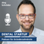 Dental Startup - der Podcast für angehende Gründerzahnärzte Podcast Download