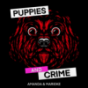 Puppies and Crime Podcast Download