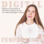 Digital Fempreneurs | Digitale Achtsamkeit und achtsame Digitalisierung von selbstständigen Frauen Podcast Download