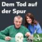 Dem Tod auf der Spur Podcast herunterladen