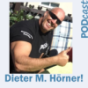 Dieter M. Hörner Podcast Download