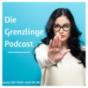 Die Grenzlinge - Der Podcast für mehr Selbstliebe und Wirksamkeit durch Grenzen.